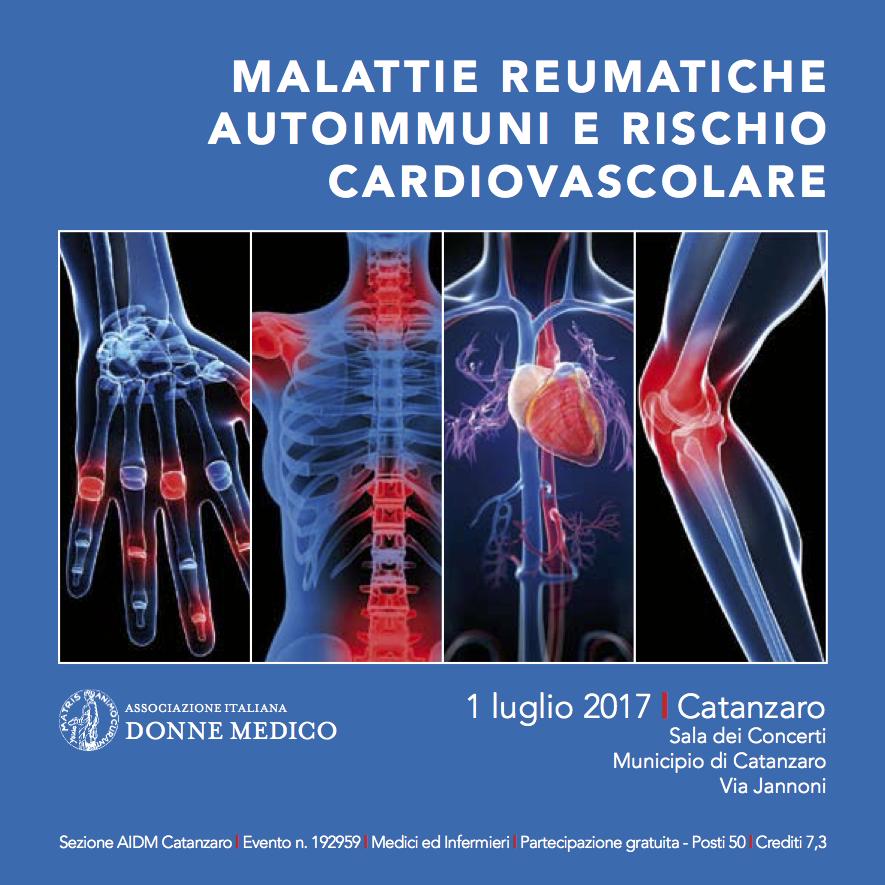 Malattie Reumatiche autoimmuni e richio Cardiovascolare1 - Convegno formativo per l´Associazione Italiana Donne Medico, sezione di Catanzaro  Malattie reumatiche autoimmuni e rischio cardiovascolare